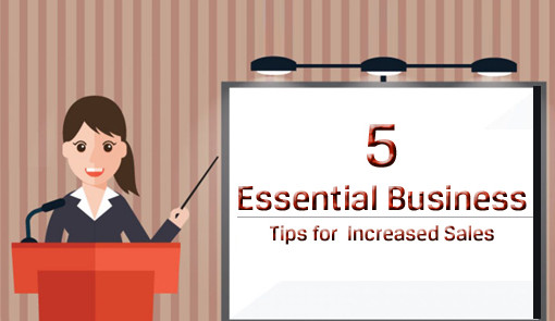 5-essential-business-tips-for-increased-sales